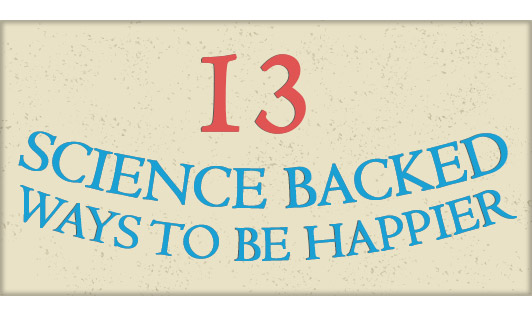 13 science backed ways to be happier