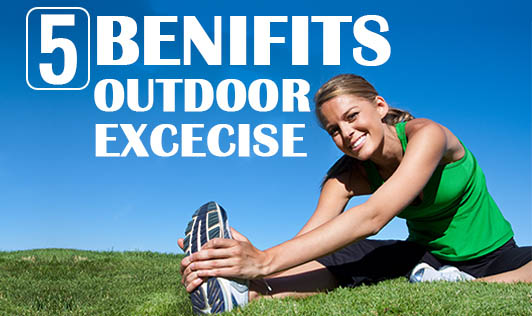 5 Benefits of outdoor exercises