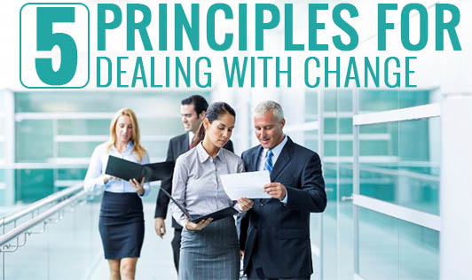 5 Principles for Dealing with Change