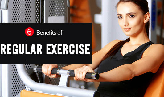 6 Benefits of regular exercise
