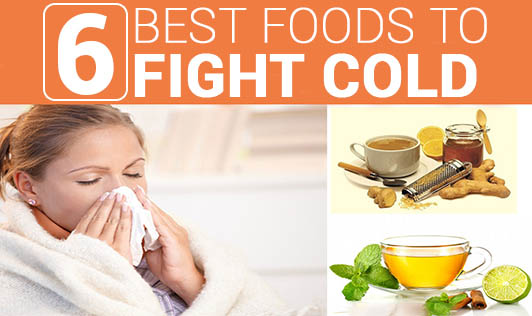 6 Best foods to fight Cold