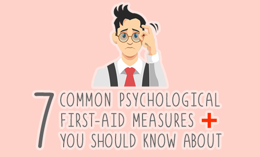 7 common psychological first-aid measures you should know about