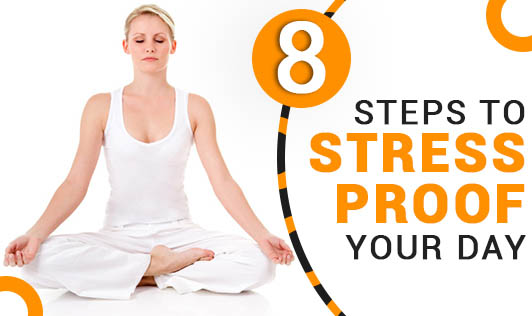 8 Steps to Stress-Proof Your Day