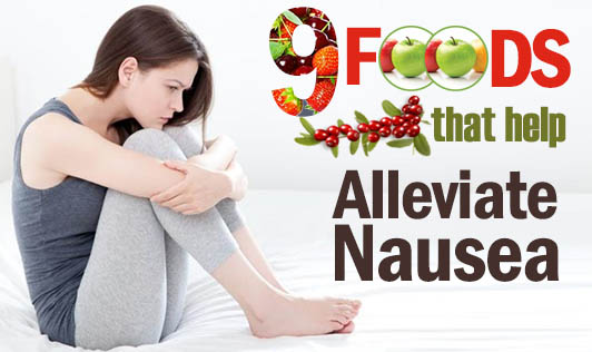 9 Foods That Help Alleviate Nausea
