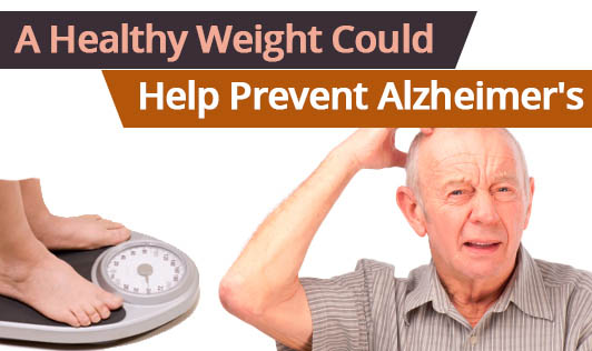 A Healthy Weight Could Help Prevent Alzheimer's