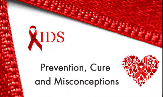 AIDS - Prevention, Cure and Misconceptions