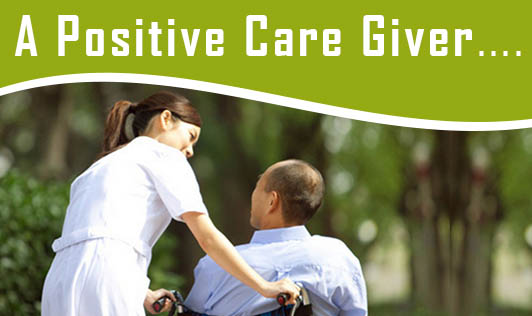 A Positive Care Giver....