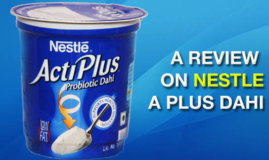 A Review on Nestle a plus Dahi