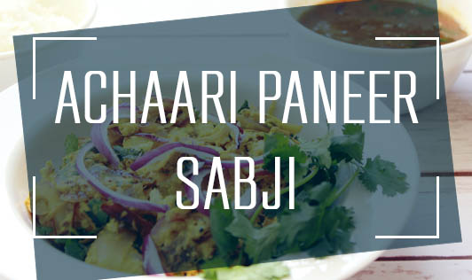 Achaari Paneer Sabji