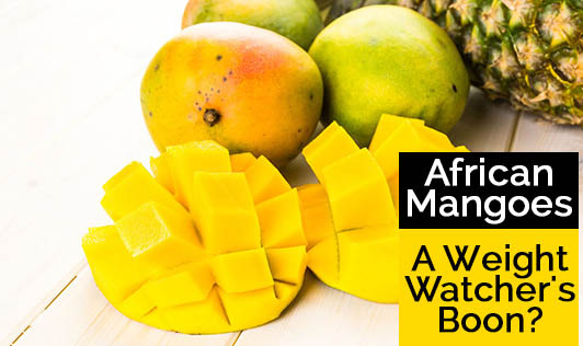 African Mangoes --- A Weight Watcher's Boon?