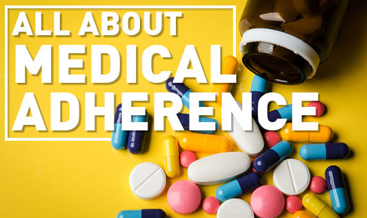 All About Medical Adherence