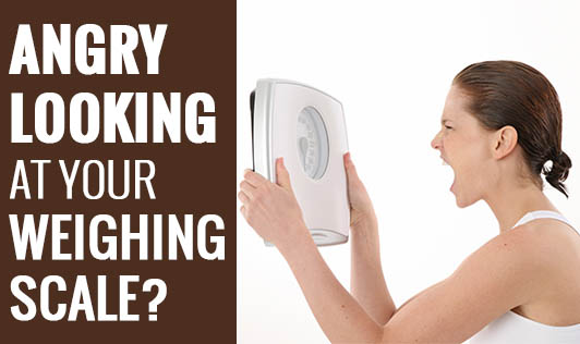 Angry Looking at Your Weighing Scale?!