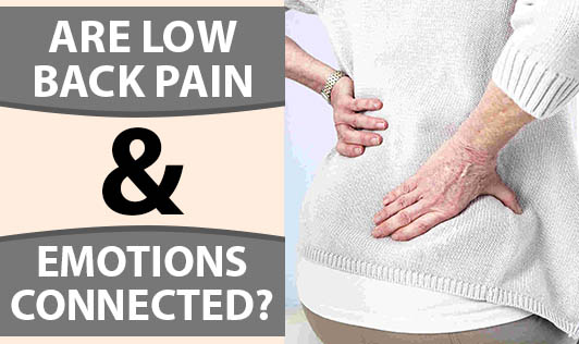 Are Low Back Pain & Emotions Connected?