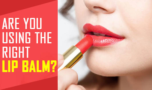 Are You Using The Right Lip Balm?