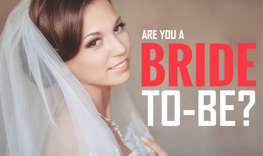 Are You a Bride-to-be?