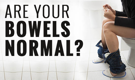 Are Your Bowels Normal?