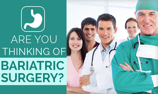 Are You thinking of Bariatric Surgery?