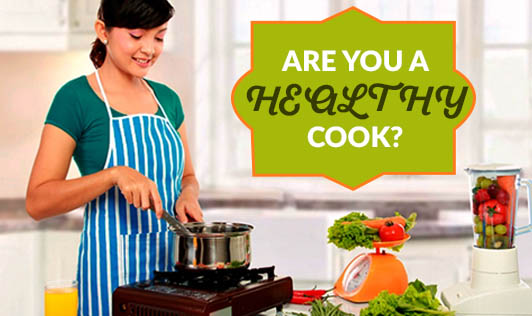 Are you a healthy cook?