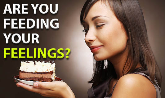Are you feeding your feelings?