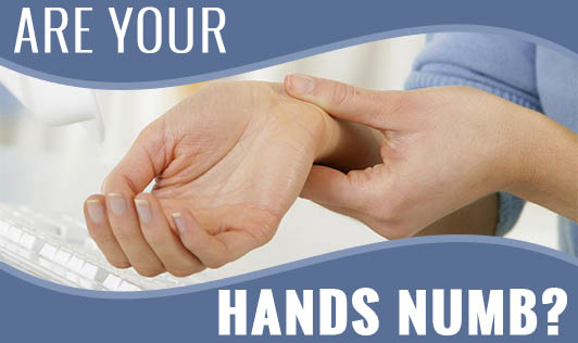 Are your hands numb?