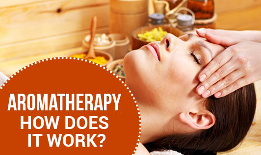 Aromatherapy: How Does It Work?
