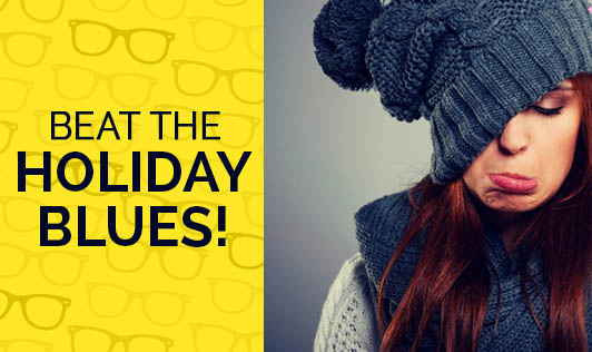 Beat The Holiday Blues!