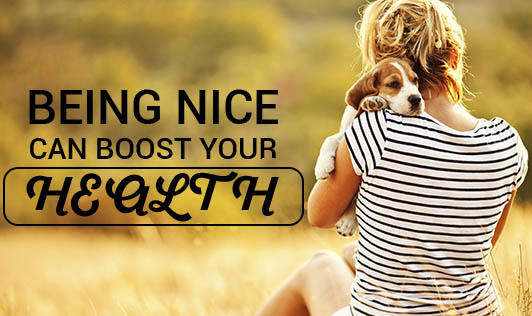 Being nice can boost your health!