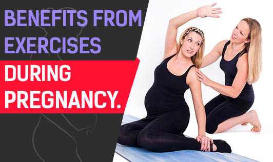 Benefits From Exercises During Pregnancy.
