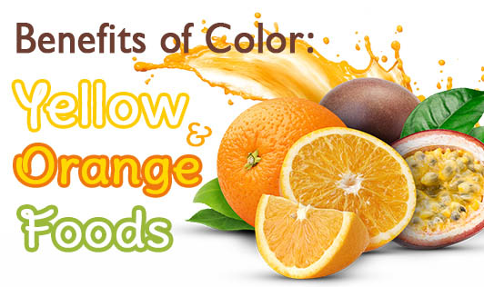 Benefits of Color: Yellow & Orange Foods