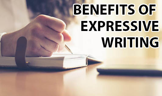 Benefits of Expressive Writing