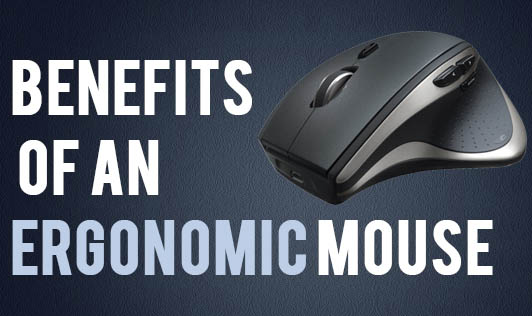 Benefits of an Ergonomic Mouse