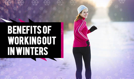 Benefits of working out in winters