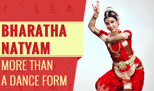 Bharathanatyam - More Than A Dance Form