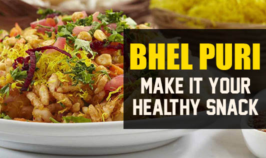 Bhel Puri - Make It Your Healthy Snack