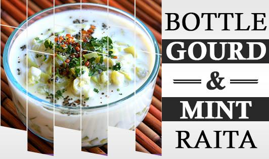 Bottle Gourd & Mint Raita