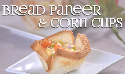 Bread Paneer & Corn Cups