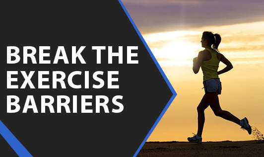 Break The Exercise Barriers
