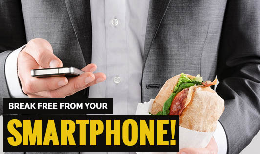 Break free from your smartphone!
