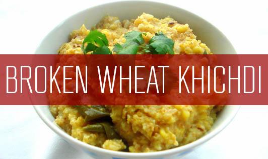 Broken Wheat Khichdi