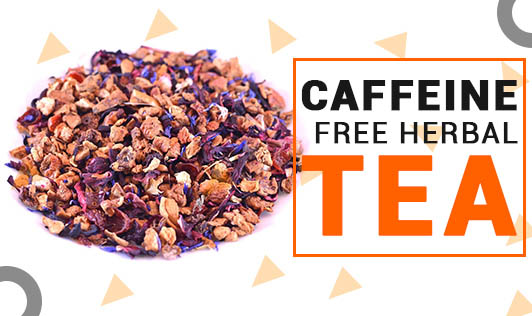 Caffeine Free Herbal Tea