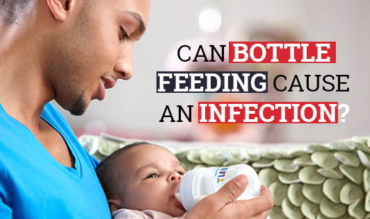 Can Bottle Feeding Cause an Infection?
