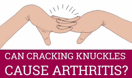 Can Cracking Knuckles Cause Arthritis?
