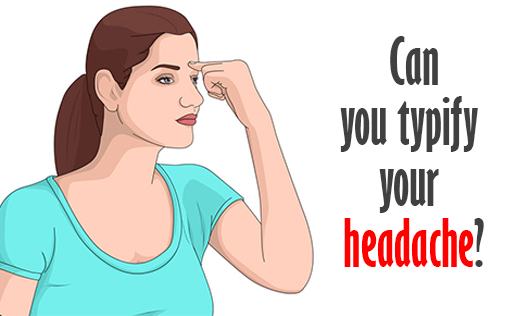 Can you typify your headache?