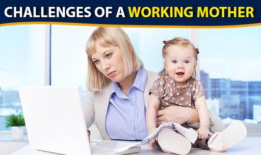Challenges of a working mother