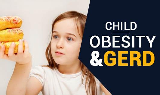 Child Obesity & GERD