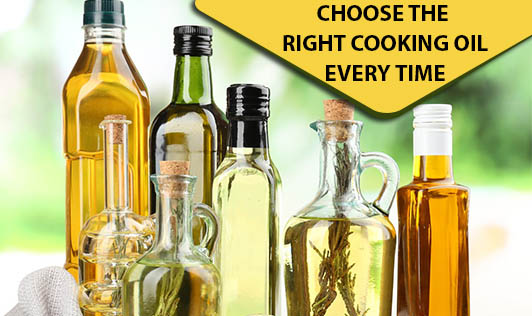 Choose the Right Cooking Oil Every Time