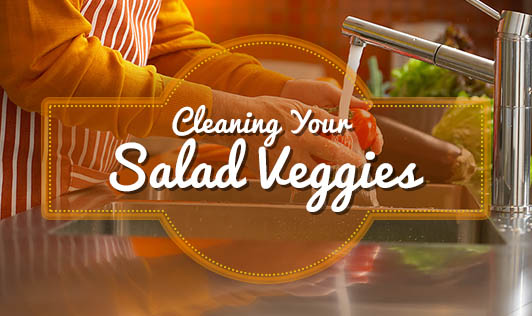 Cleaning Your Salad Veggies