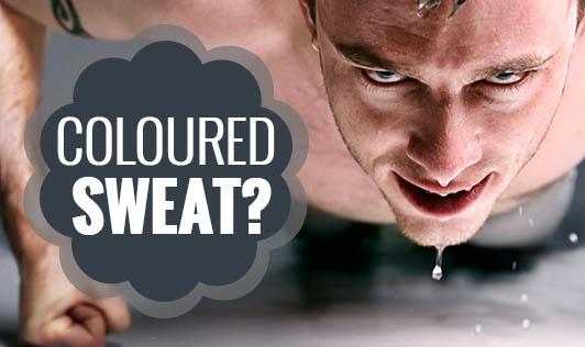 Coloured sweat?