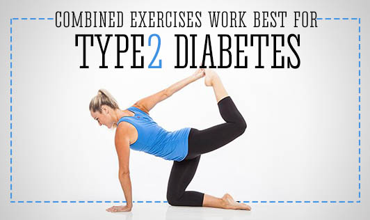 Combined Exercises Work Best for Type2 Diabetes