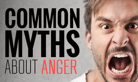 Common Myths about Anger